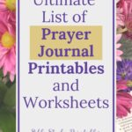 The words Ultimate List of Prayer Journal Printables and Templates written on a white overlay with a floral background