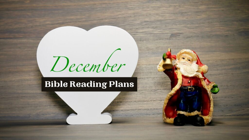 December Bible Reading Plans on a festive Christmas background
