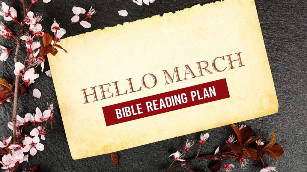 Hello March Bible Reading Plan written on a name tag laying in flowers
